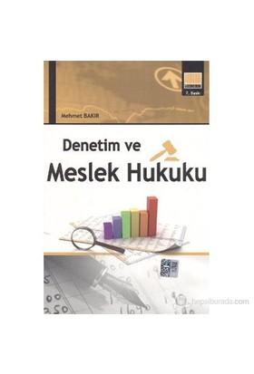 Denetim Ve Meslek Hukuku-Mehmet Bakır
