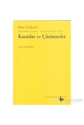 Kanıtlar Ve Çürütmeler-Imre Lakatos