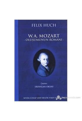 W.A Mozart Oluşumun Romanı