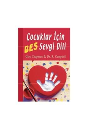 Çocuklar İçin Beş Sevgi Dili - Ross Campbell