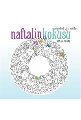 Naftalin Kokusu-Pınar Olgaç