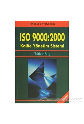 Iso 9000: 2000-Türker Baş