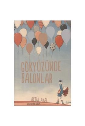 Gökyüzünde Balonlar - Aytül Akal