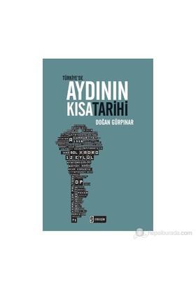Türkiye'De Aydının Kısa Tarihi-Doğan Gürpınar