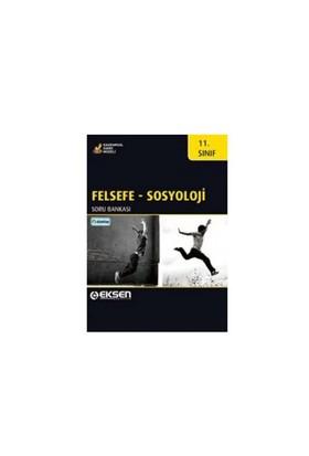 Eksen Yayınları 11. Sınıf Felsefe Sosyoloji Soru Bankası