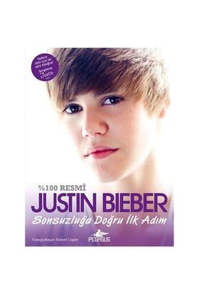 Justin Bieber - Sonsuzluğa Doğru İlk Adım - Justin Bieber