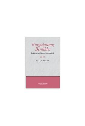 Kurgulanmış Benlikler Otobiyografi, Kadın, Cumhuriyet
