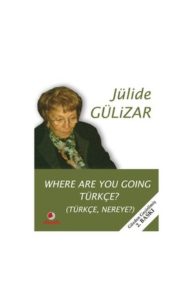 Where Are You Going Türkçe?