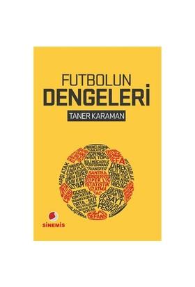 Futbolun Dengeleri - Taner Karaman