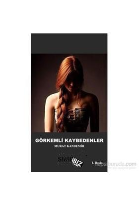 Görkemli Kaybedenler-Murat Kandemir