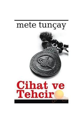 Cihat Ve Tehcir-Mete Tunçay