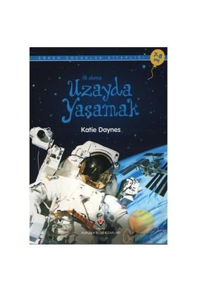 İlk Okuma Uzayda Yaşamak - Katie Daynes