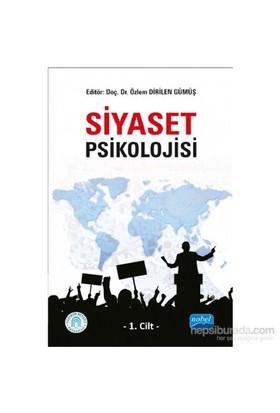 Siyaset Psikolojisi - 1. Cilt-Kolektif
