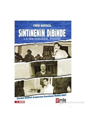 Sintinenin Dibinde (T. C.'nin Hukuksal Öyküsü)