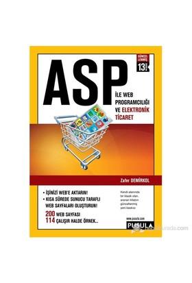 ASP ile Web Programcılığı ve Elektronik Ticaret (13.Baskı) - Zafer Demirkol