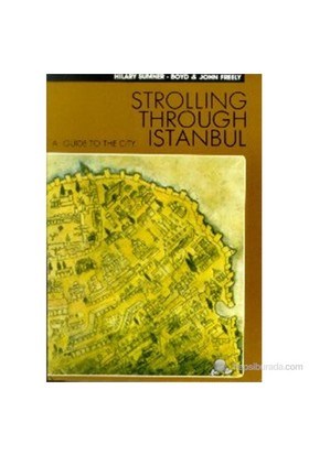 Strolling Through Istanbul A Guide To The City-Hilary Sumner