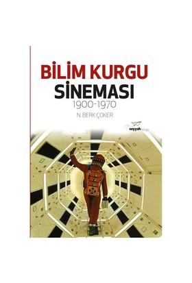 Bilim Kurgu Sineması 1900-1970-N. Berk Çoker
