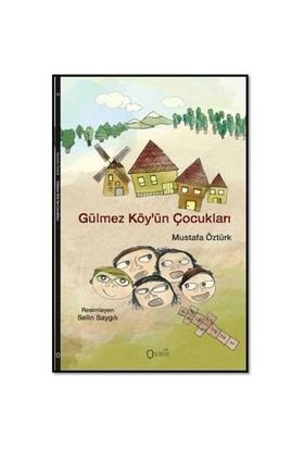 Gülmez Köyün Çocukları-Mustafa Öztürk