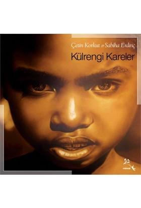 Külrengi Kareler-Çetin Korkut