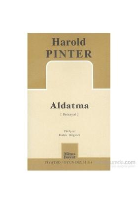 Aldatma-Harold Pinter