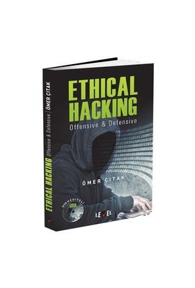 Ethıcal Hackıng: Offensive & Defensive - Ömer Çıtak