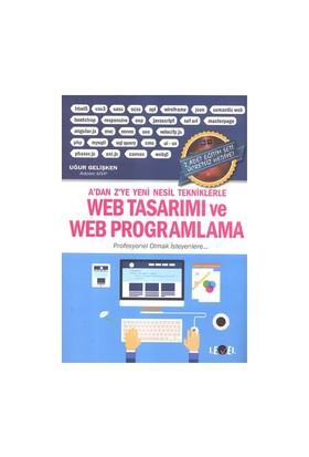 A'Dan Z'Ye Yeni Nesil Tekniklerle Web Tasarımı Ve Web Programlama - Uğur Gelişken