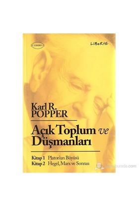 Açık Toplum ve Düşmanları - Karl Popper