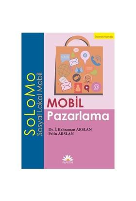 Mobil Pazarlama - SoLoMo