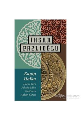 Kayıp Halka-İhsan Fazlıoğlu