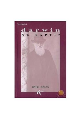 Darwin Ne Yaptı ?
