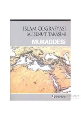 İslam Coğrafyası - Mukaddesi