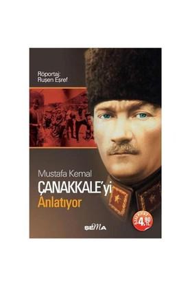 Mustafa Kemal Çanakkale'yi Anlatıyor (Cep Boy)