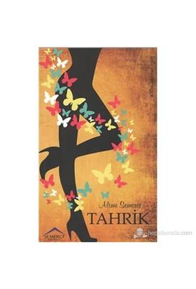 Tahrik - Alime Semerci