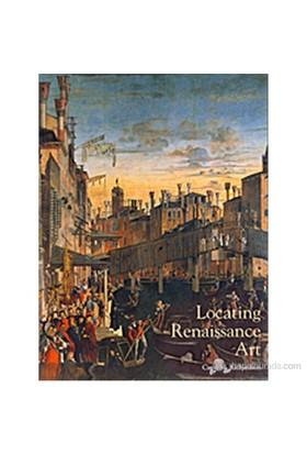 Locating Renaissance Art: Renaissance Art Reconsidered, Volume 2-Carol M. Richardson