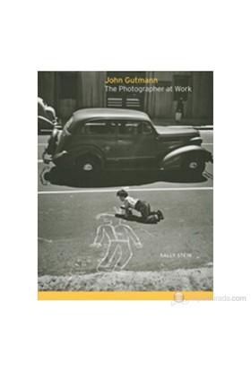 John Gutmann: The Photographer At Work