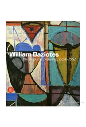 William Baziotes: Paintings And Drawings, 1934–1962-Michael Preble
