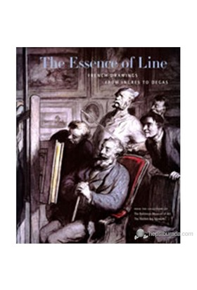 The Essence Of Line: French Drawings From Ingres To Degas-Cheryl K. Snay