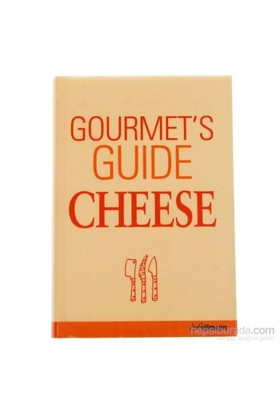 Gourmet'S Guide Cheese-Peter Holler