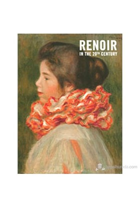 Renoir İn The 20Th Century-Roger Benjamin
