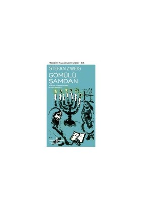 Gömülü Şamdan - Stefan Zweig