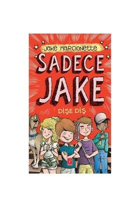 Sadece Jake 2 Dişe Diş-Jake Marcionette