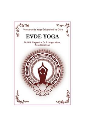 Evde Yoga - Vivekananda Yoga Üniversitesi'ne göre