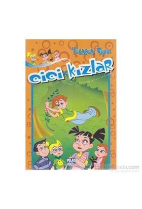 Cici Kızlar - Tehlikeli Oyun-Ercan Dinçer