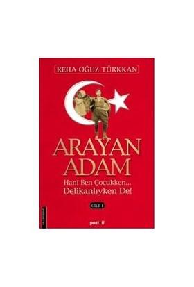 Arayan Adam Cilt I