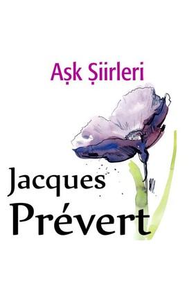 Aşk Şiirleri - Jacques Prevert