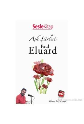 Aşk Şiirleri - P.Eluard-Paul Eluard