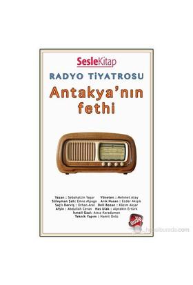 Radyo Tiyatrosu - Antakya'Nın Fethi-Sabahattin Yaşar