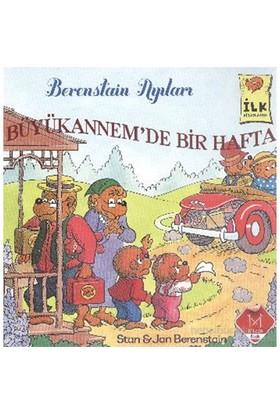İlk Kitaplarım Serisi Büyükannemde Bir Hafta Berenstain Ayıları - Stan Berenstain