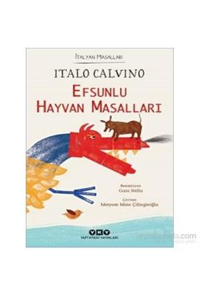 Efsunlu Hayvan Masalları – İtalyan Masalları - İtalo Calvino