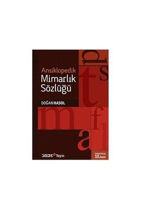 Ansiklopedik Mimarlık Sözlüğü - Doğan Hasol